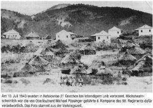 """""""Στις 10 Ιουλίου 1943, 21 Έλληνες κάηκαν ζωντανοί στο Κεφαλόβρυσο. Κατά πάσα πιθανότητα δράστες ήταν  η ομάδα 6 του 98ου Συντάγματος μ' επικεφαλής τον ταγματάρχη Possinger.  Η φωτογραφία είναι πριν τον πόλεμο"""".     (Από γερμανικό ιστορικό βιβλίο)"""